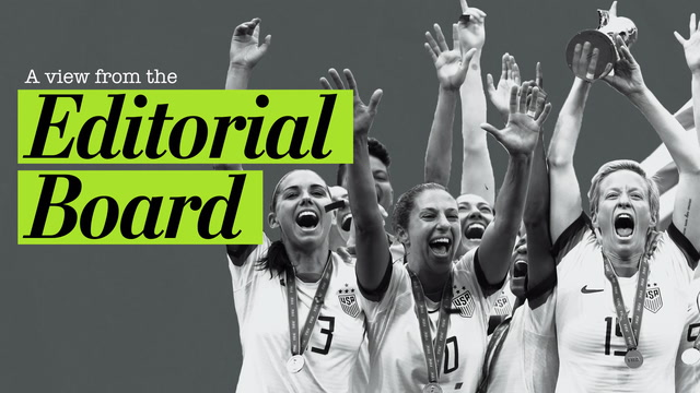 Opinion | The World Cup champion U.S. women's soccer team deserves equal pay and more