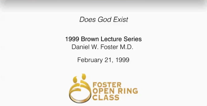 Does God Exist: 1999 Brown Lecture Series