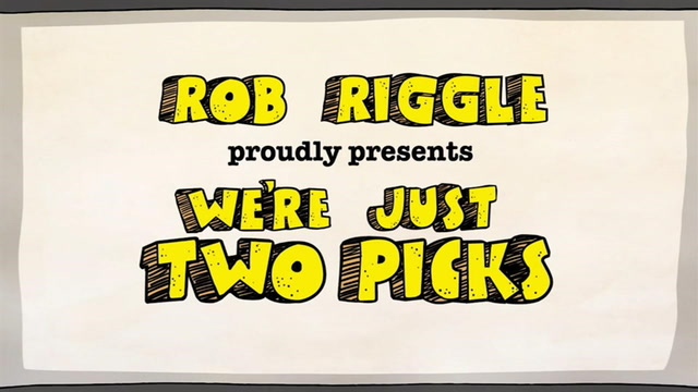 Rob Riggle presents 'We're just two picks'