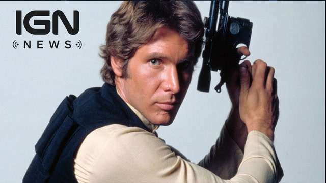 Han Solo Movie Official Title Revealed - IGN News
