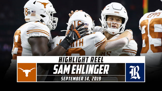 Sam Ehlinger Highlights: Texas vs. Rice (2019)