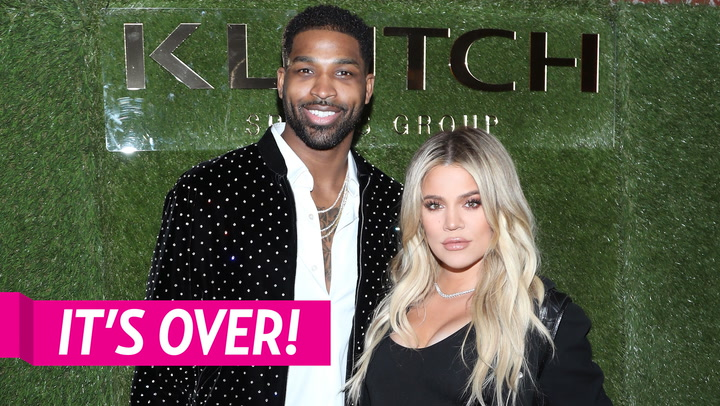 Khloe Kardashian and Tristan Thompson Split 10 Months After His Cheating Scandal