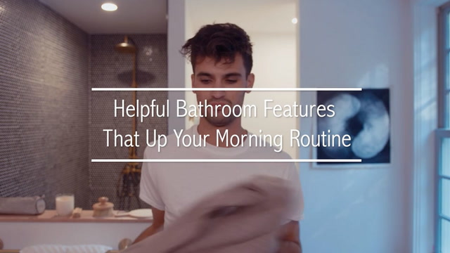 Helpful Bathroom Features That Up Your Morning Routine
