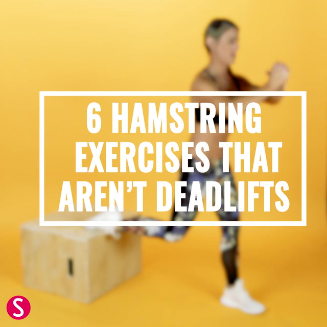 6 Hamstring Exercises That Aren't Deadlifts