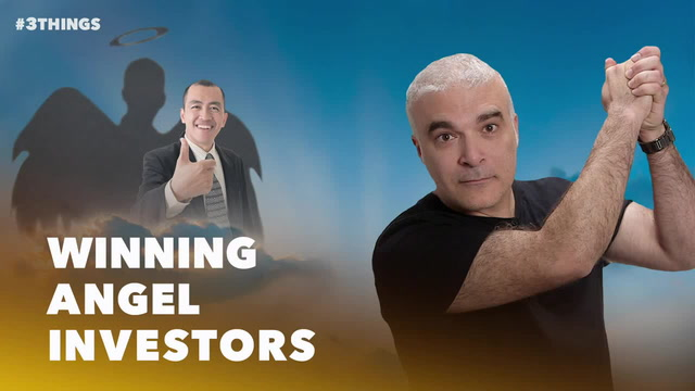 3 Things That Make Angel Investors Want to Invest in You (60-Second Video)
