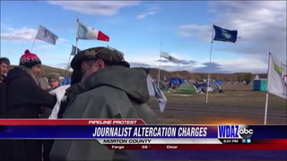 Charges filed against pipeline protesters in journalist altercation