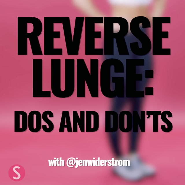 Reverse Lunge: Do's and Don'ts with Jen Widerstrom