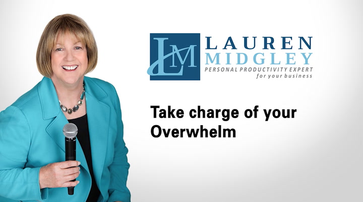 Take charge of your overwhelm