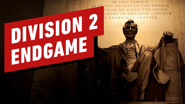 7 Division 2 Endgame Details You Need to Know