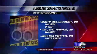 Three people arrested in connection with burglary