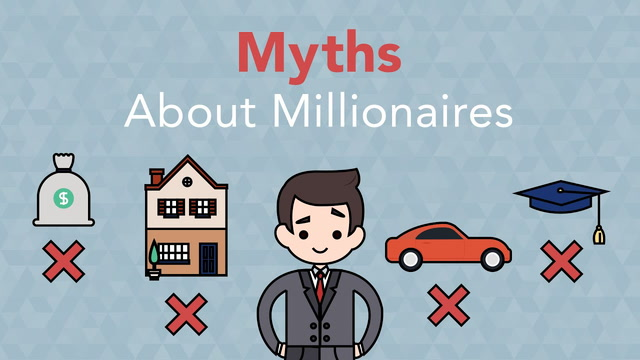 3 Myths About Millionaires