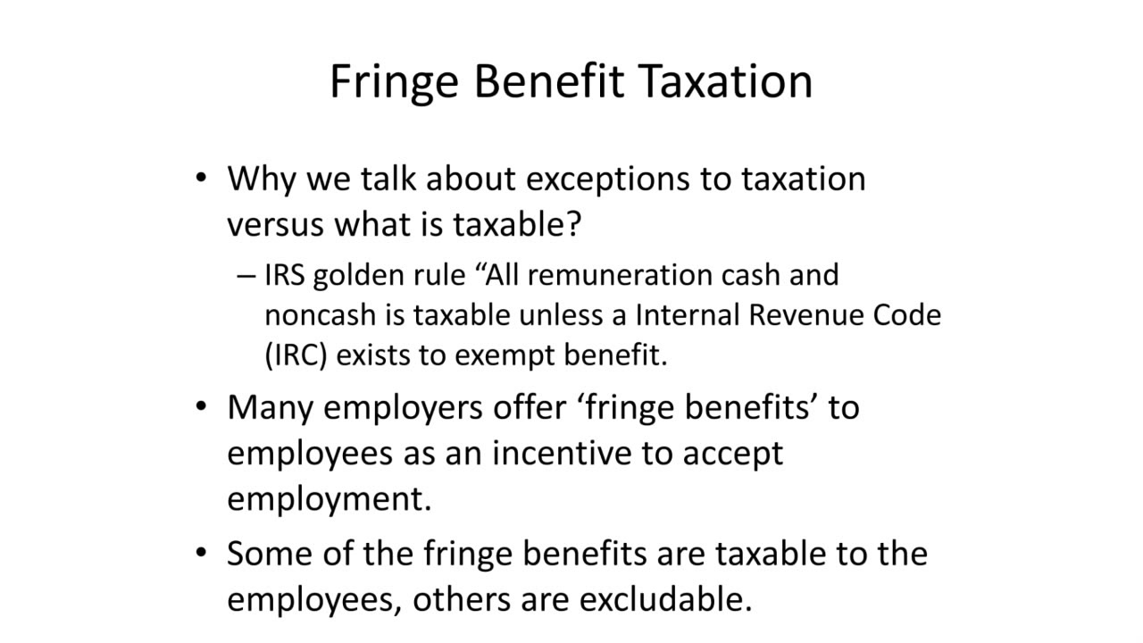 Taxation of Fringe Benefits and Proper Year End Processing