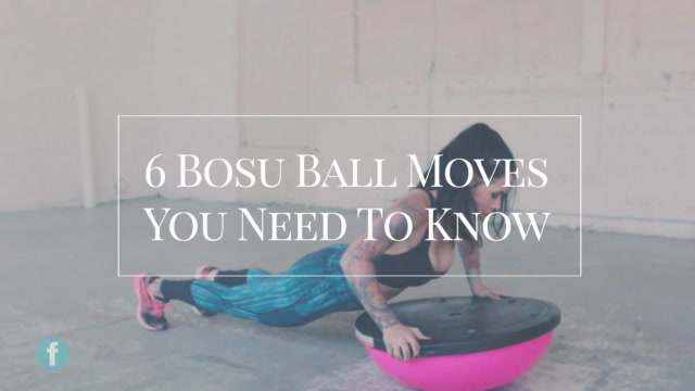 6 Bosu Ball Moves You Need to Know